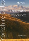 Yorkshire Dales Fell Walks Top 10 Walks