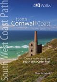 South West Coast Path: North Cornwall Coast: Top 10 Walks