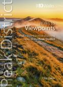 Peak District: Walks to Viewpoints: Top 10 Walks