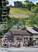Peak District: Tea Shop Walks: Top 10 Walks