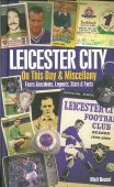 Leicester City Miscellany and On This Day HB
