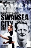 Swansea City Greatest Games HB