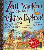 You Wouldn't want to be a Viking Explorer D