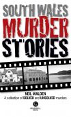 South Wales Murder Stories