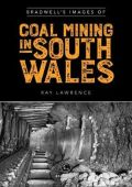 Bradwells Images of South Wales Coal Mining