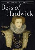Bradwells Histories Bess of Hardwick