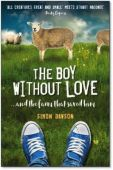 The Boy Without Love ... And The FarmThat Saved Him PB