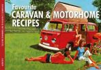 Favourite Caravan and Motorhome Recipes