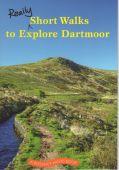 Really Short Walks to Explore Dartmoor